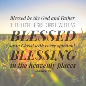 Ephesians 1-3_THE Blessing